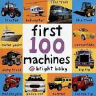 First 100 Machines by Roger Priddy (Board book)