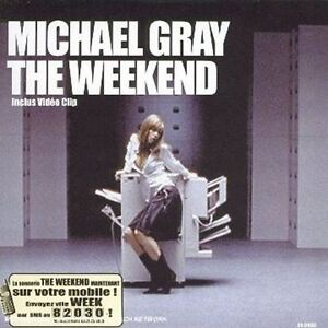 The-Weekend-CD-Single-Michael-Gray