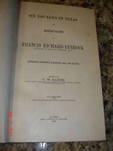 1900-1ST-ED-SIX-DECADES-TEXANA-TEXAS-MEMOIRS-FRANCIS-LUBBOCK-HISTORY-BOOK