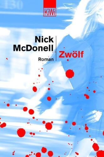 1 von 1 - Zwölf von Nick McDonell, Thomas Gunkel (2003)