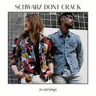 No Hard Feelings von Schwarz Dont Crack (2016)