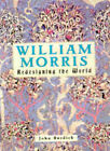 William Morris: Redesigning the World by J. Burdick (Hardback, 1997)