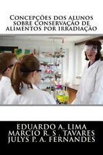 ConcepÇÕes DOS Alunos Sobre ConservaÇÃo de Alimento Por IrradiaÇÃo by Julys...