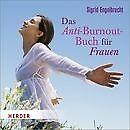 Das Anti-Burnout-Buch für Frauen von Sigrid Engelbrecht (2013)