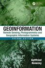 Geoinformation: Remote Sensing, Photogrammetry and Geographical Information Systems by Gottfried Konecny (Hardback, 2008)