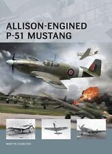 Allison-Engined P-51 Mustang (Air Vanguard) by Chorlton, Martyn