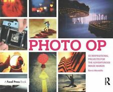 Photo Op : 52 Weekly Ideas for Creative Image-Making (2010, Paperback)