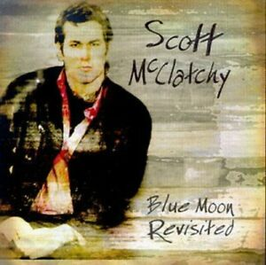 Scott McClatchy - Blue Moon Revisited [New CD]