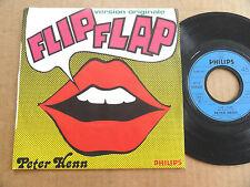 """DISQUE 45T DE PETER HENN  """" FLIP FLAP """""""
