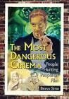 The Most Dangerous Cinema: People Hunting People on Film by Bryan Senn (Paperback, 2013)
