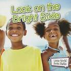 Look on the Bright Side by Cristie Reed (Paperback / softback)