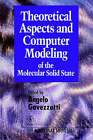 Theoretical Aspects and Computer Modeling of the Molecular Solid State by John Wiley and Sons Ltd (Hardback, 1997)