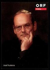 Josef Kuderna ORF Autogrammkarte Original Signiert ## BC 37827