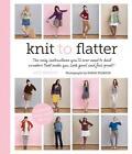 Knit to Flatter von Amy Herzog (2013, Taschenbuch)