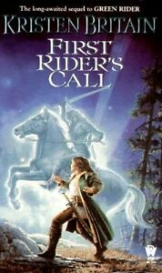 First Riders Call (Green Rider) by Kristen Britain