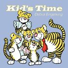 Kid's Time 9781420895377 by Debra Engelking Book