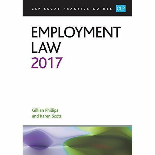Employment Law: 2017 by Karen Scott, Gillian Phillips (Paperback, 2017)