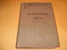 Lathe-Work By Paul N Hasluck 1923 - As Photo