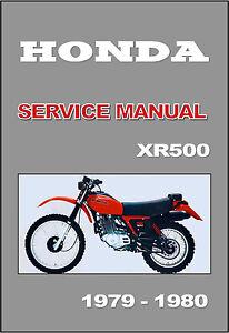 honda workshop manual xr500 1979 1980 maintenance service repair rh ebay com Honda XR500 Motorcycle Production Years 1985 Honda XR500