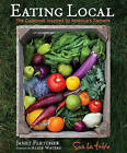 Eating Local: The Cookbook Inspired by America's Farmers by Sur La Table (Hardback, 2010)