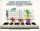 John Thompson's Easiest Piano Course: Pt. 2 by John Thompson (Paperback, 1999)