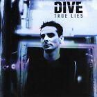True Lies by Dive (CD, Nov-1999, COP International)
