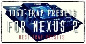 Hot-SALE-gt-1050-TRAP-HIP-HOP-Presets-for-ReFx-Nexus-2-FL-ABLETON-WIN-MAC