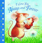 I Love You Always and Forever by Jonathan Emmett (Paperback, 2007)