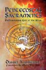 Pentecostal Sacraments: Encountering God at the Altar by Daniel Tomberlin (Paperback / softback, 2010)