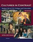 Cultures in Contrast: Student Life at U.S. Colleges and Universities by Myra Shulman (Paperback, 2010)