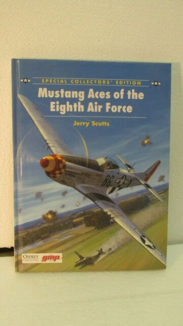 Mustang Aces Of The Eighth Air Force Jerry Scutts 2003 Hardcover Book bk96