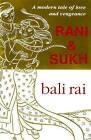 Rani and Sukh by Bali Rai (Paperback, 2004)