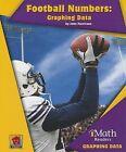 Football Numbers: Graphing Data by John Perritano (Paperback / softback, 2013)