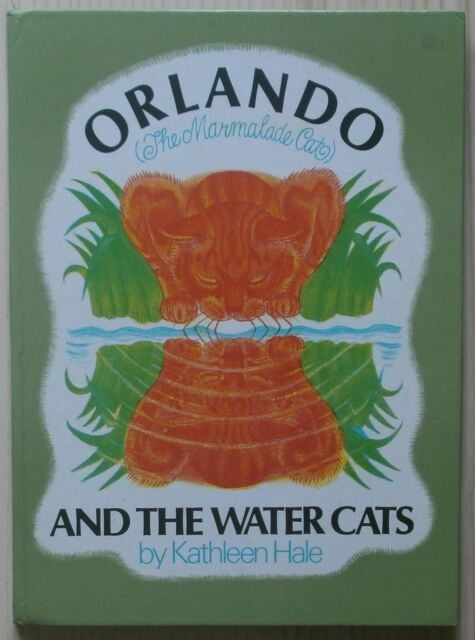 Orlando (The Marmalade Cat) and the Water Cats by Kathleen Hale, 1972 - First Ed