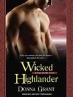 Wicked Highlander Library Edition 9781452639970 by Donna Grant CD