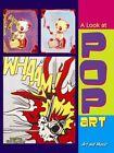 A Look at Pop Art by Keli Sipperley (Hardback, 2013)