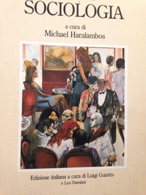 1993 MICHAEL HARALAMBOS-INTRODUZIONE ALLA SOCIOLOGIA-A CURA DI LUIGI GUIOTTO