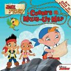 Jake and The Never Land Pirates Cubby S Mixed up Map 9781423194231 Paperback