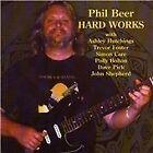 Phil Beer - Hard Works (2008)
