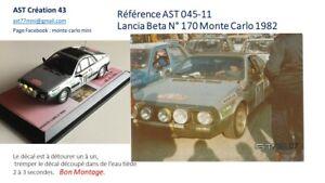 DECAL 1 43 LANCIA BETA N°170 Rally WRC MONTE CARLO 1982 MONTECARLO