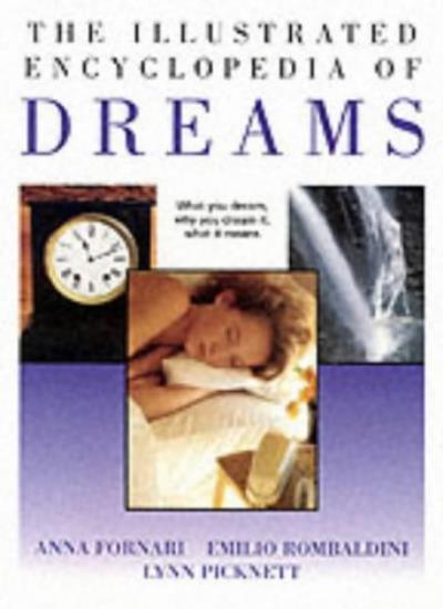 The Illustrated Encyclopedia of Dreams,Lynn Picknett