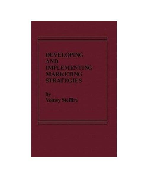 """Volney Stefflre """"Developing and Implementing Marketing Strategies"""""""