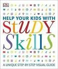 Help Your Kids with Study Skills by DK (Paperback, 2016)