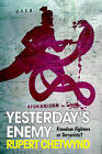 Yesterday's Enemy by Rupert Chetwynd (Paperback, 2005)