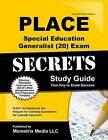 PLACE Special Education Generalist (20) Exam Secrets: PLACE Test Review for the Program for Licensing Assessments for Colorado Educators by Place Exam Secrets Test Prep Team (Paperback / softback, 2016)