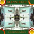 Doublewide Vision by Glenn House (CD, Apr-2012, CD Baby (distributor))