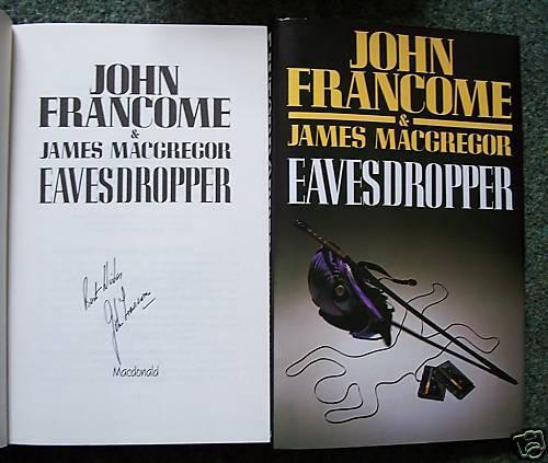 JOHN FRANCOME SIGNED EAVESDROPPER 1/1 UK HB/DJ NEW NICE