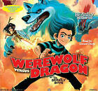 Werewolf versus Dragon: an Awfully Beastly Business by The Beastly Boys (CD-Audio, 2010)