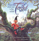 There Once Was a Boy Called Tashi by Anna Fienberg, Kim Gamble, Barbara Fienberg (Paperback, 2006)