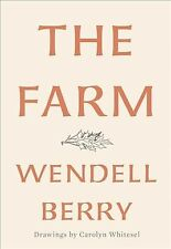 The Farm by Wendell Berry (2018, Hardcover)